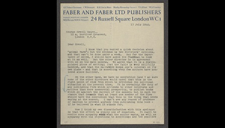 Typewritten letter from T S Eliot to George Orwell rejecting Animal Farm, 13 July 1944, with Faber and Faber Publishers letter header