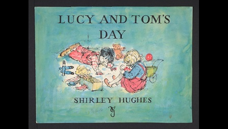 Lucy and Tom's Day by Shirley Hughes: rough dummy book