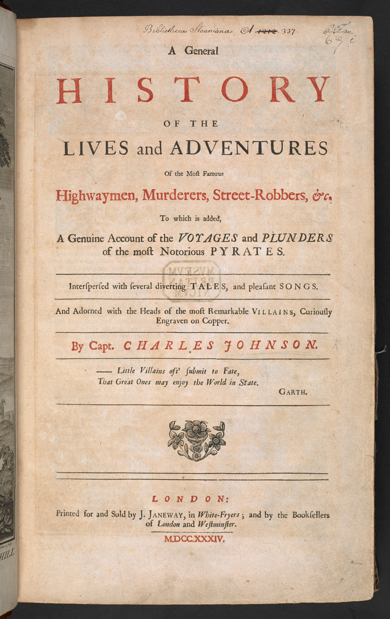 A General History of the Lives and Adventures of the Most Famous Highwaymen, Murderers, Street-Robbers