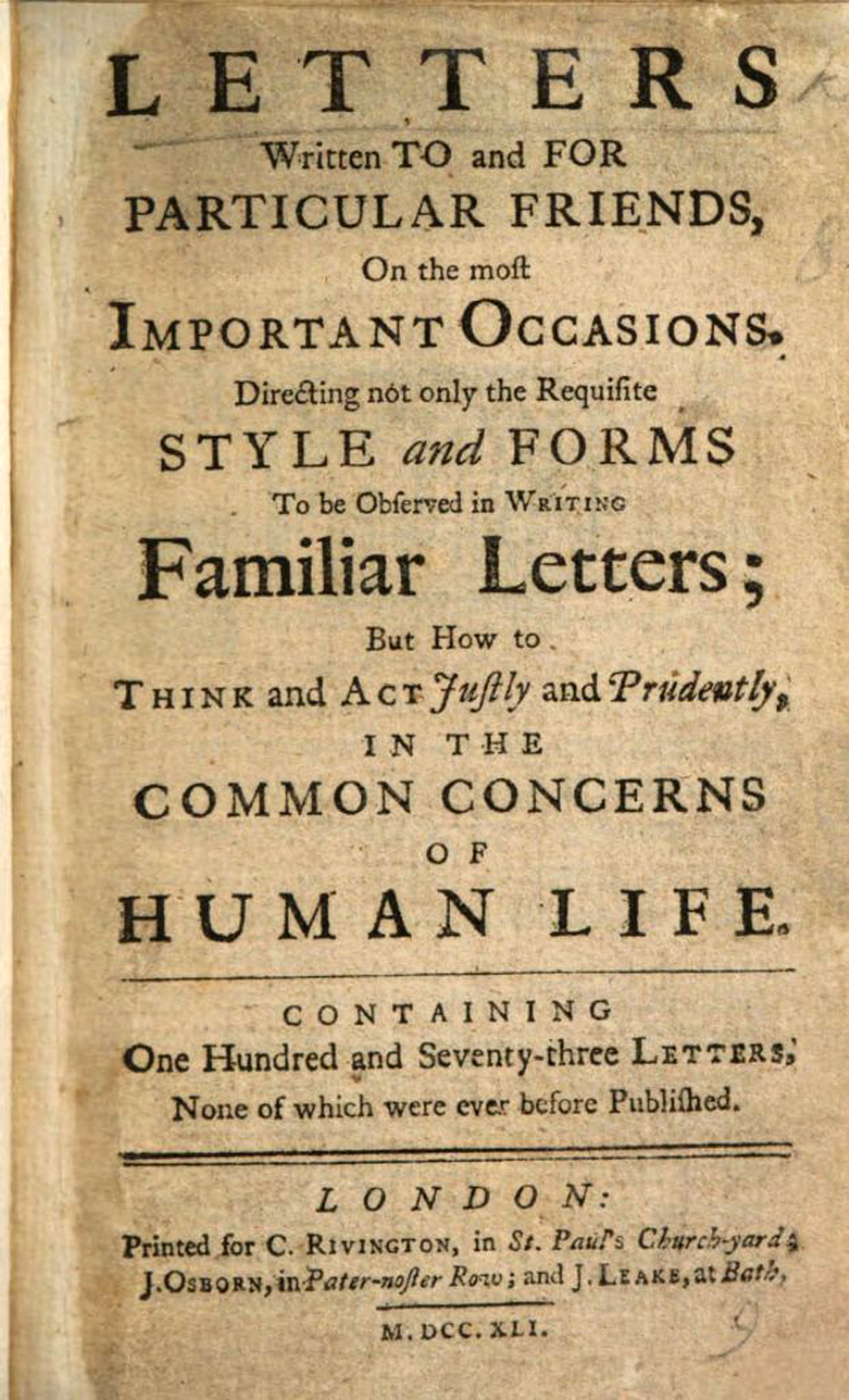 Letters Written to and for Particular Friendsby Samuel Richardson, 1741