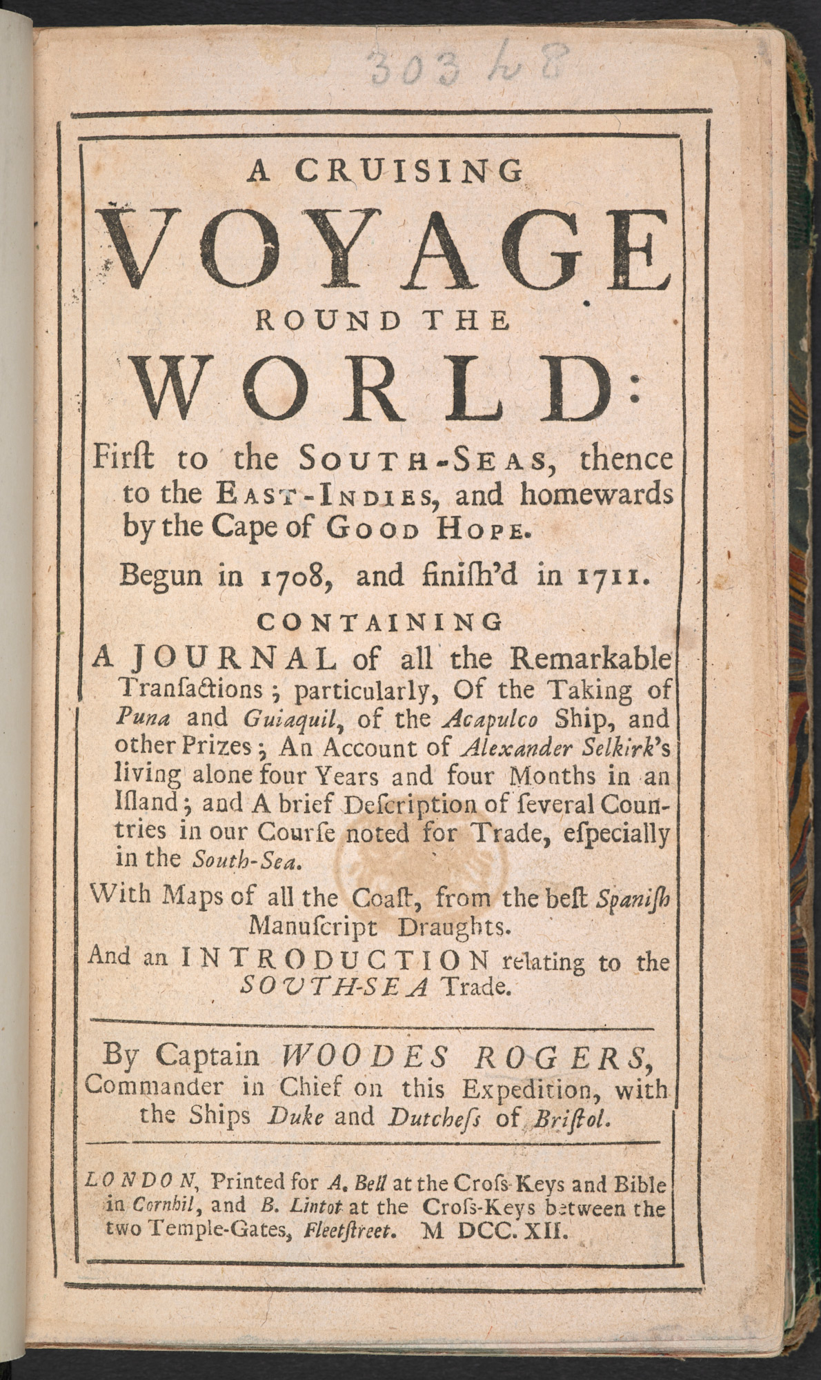 The story of Alexander Selkirk in Woodes Rogers' Cruising Voyage Round the World, 1712