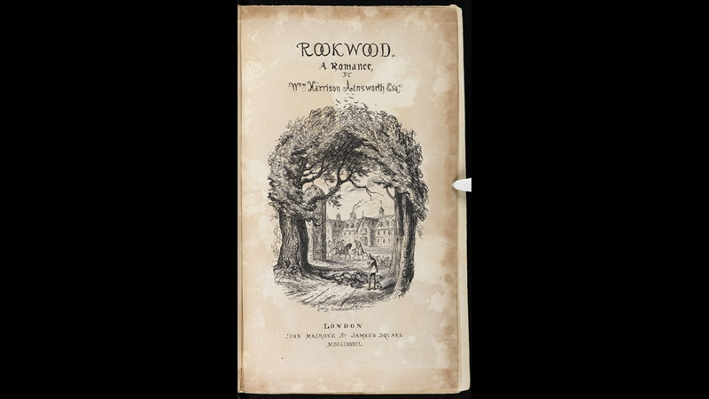 Rookwood, a novel by by W H Ainsworth [page: frontispiece]