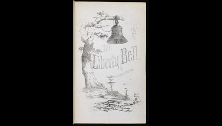 Illustrated page containing the magazine's title 'Liberty Bell' and an illustration depicting a bell hanging from a rope on a tree branch and coins, broken chains and key on the ground