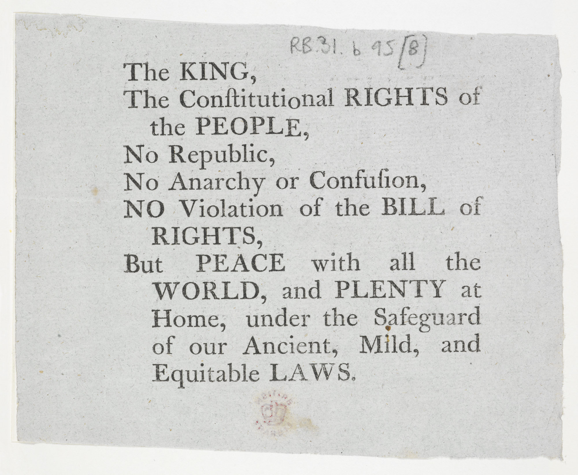 An anti-Revolution handbill declaring allegiance to the King [page: single sheet]
