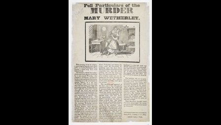 Broadside: Full Particulars of the murder of Mary Wetherley [page: single sheet]