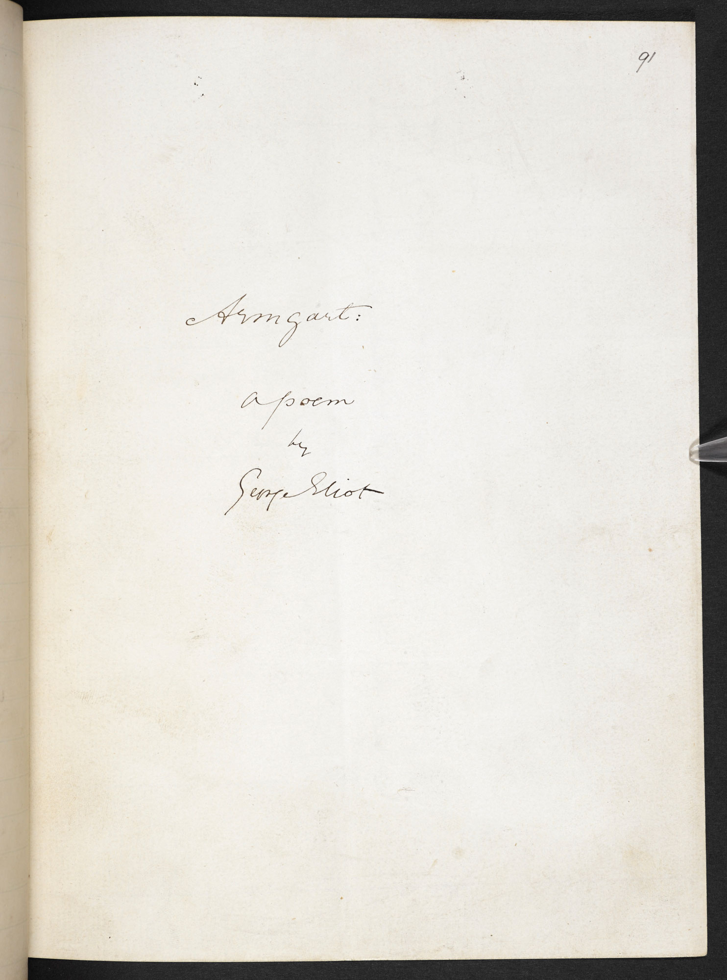 Manuscript of 'Armgart': dramatic poem by George Eliot
