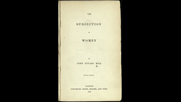 The Subjection of Women by J S Mill