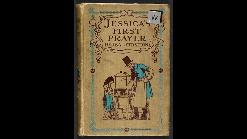 Jessica's First Prayer, a popular 19th century children's book