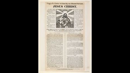 Broadside: Copy of a letter written by our Blessed Saviour Jesus Christ