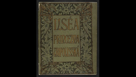 Ilsea, Princess of Tripoli, with illustrations by Mucha