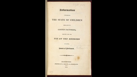 Information concerning the state of children employed in cotton factories