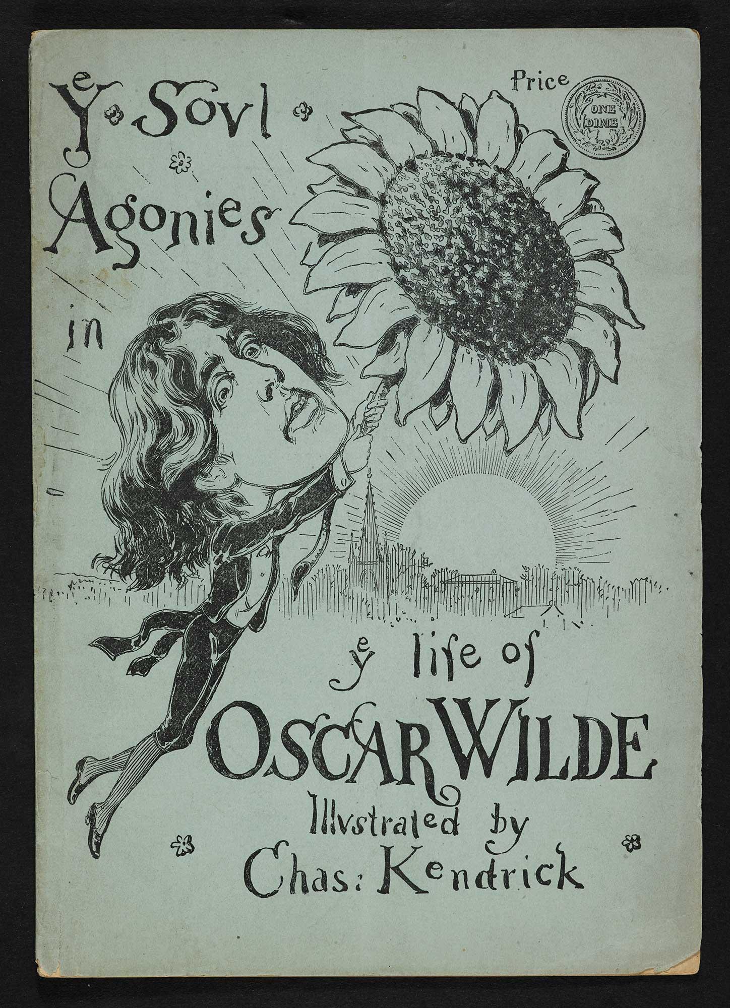 Ye soul agonies in ye life of Oscar Wilde