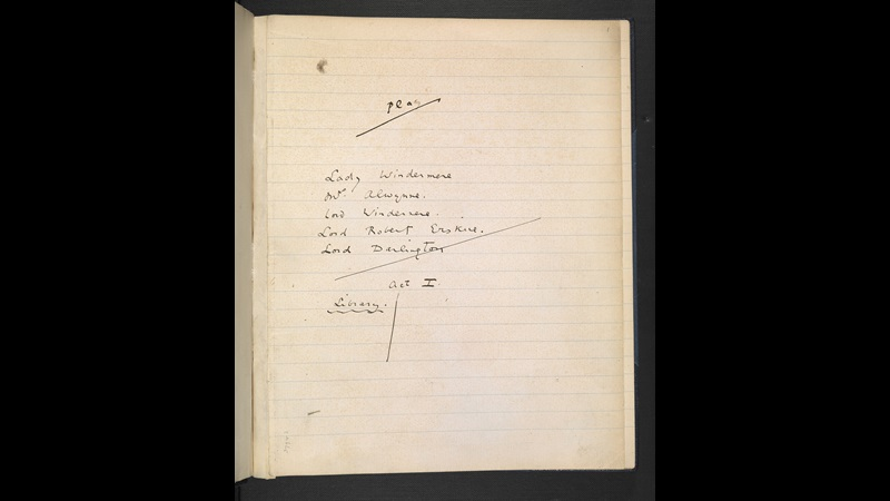 Manuscript draft of Lady Windermere's Fan by Oscar Wilde