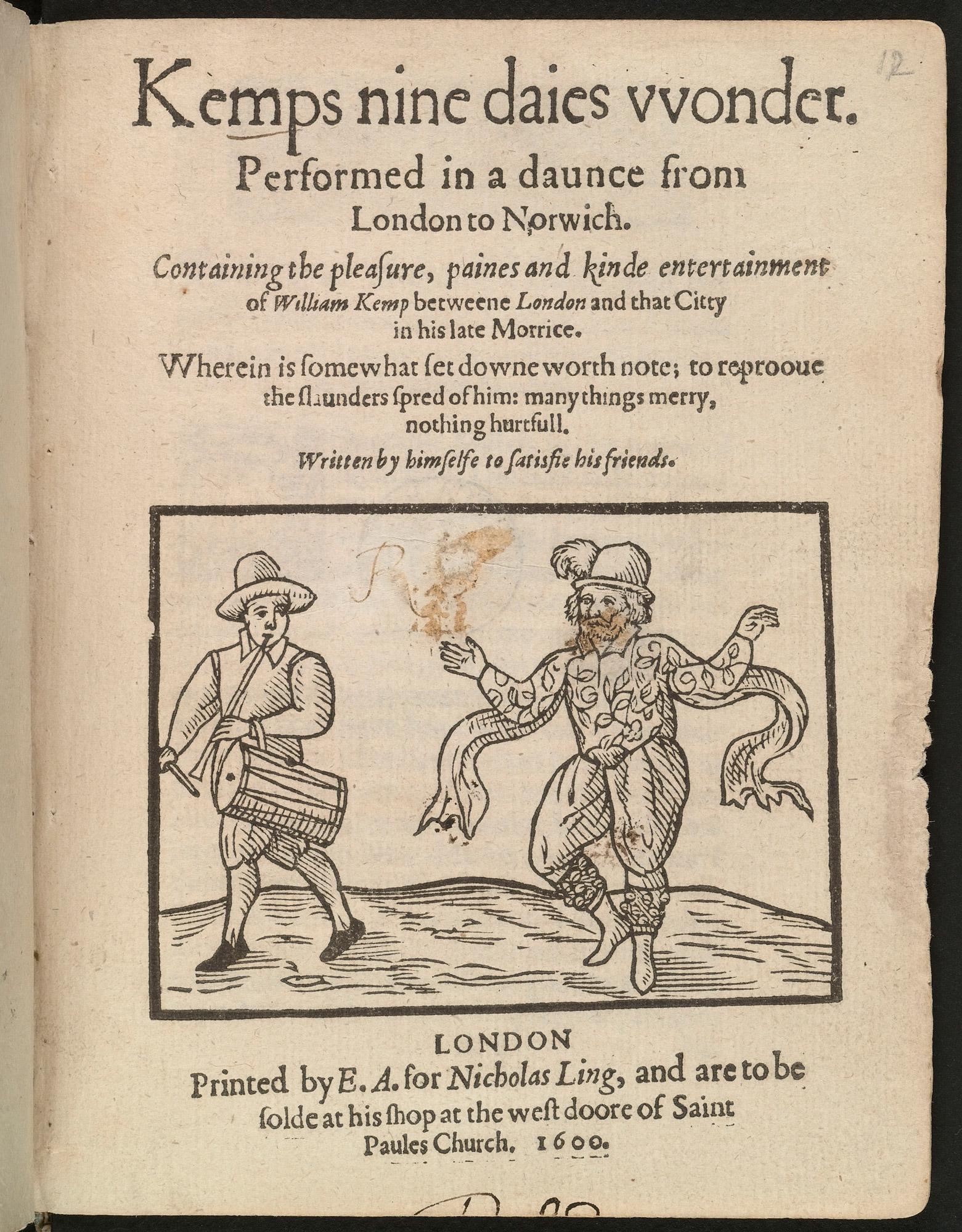 Will Kemp's Nine Days Wonder, 1600