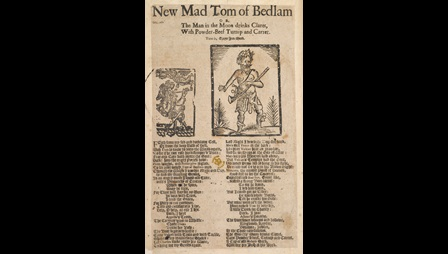 Broadside Ballad on Tom of Bedlam