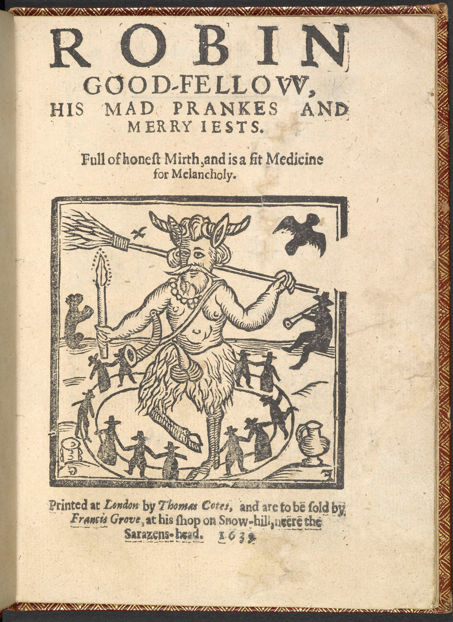 Robin Goodfellow, His Mad Pranks and Merry Jests, 1639