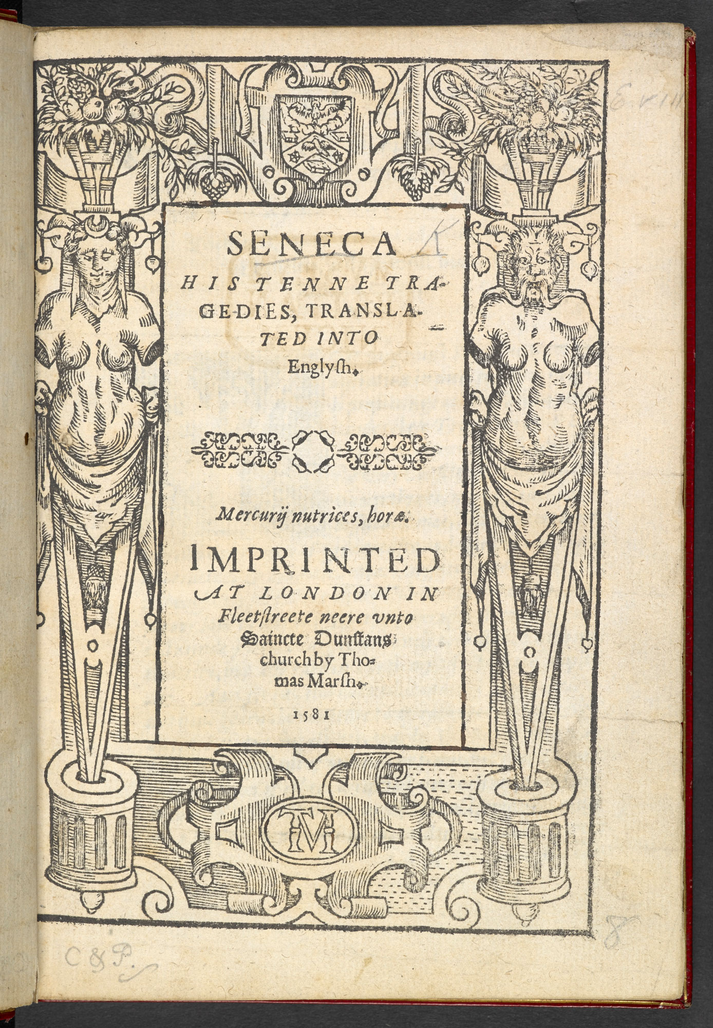 Seneca His Ten Tragedies, 1581
