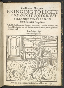 The Bellman of London by Thomas Dekker, 1608