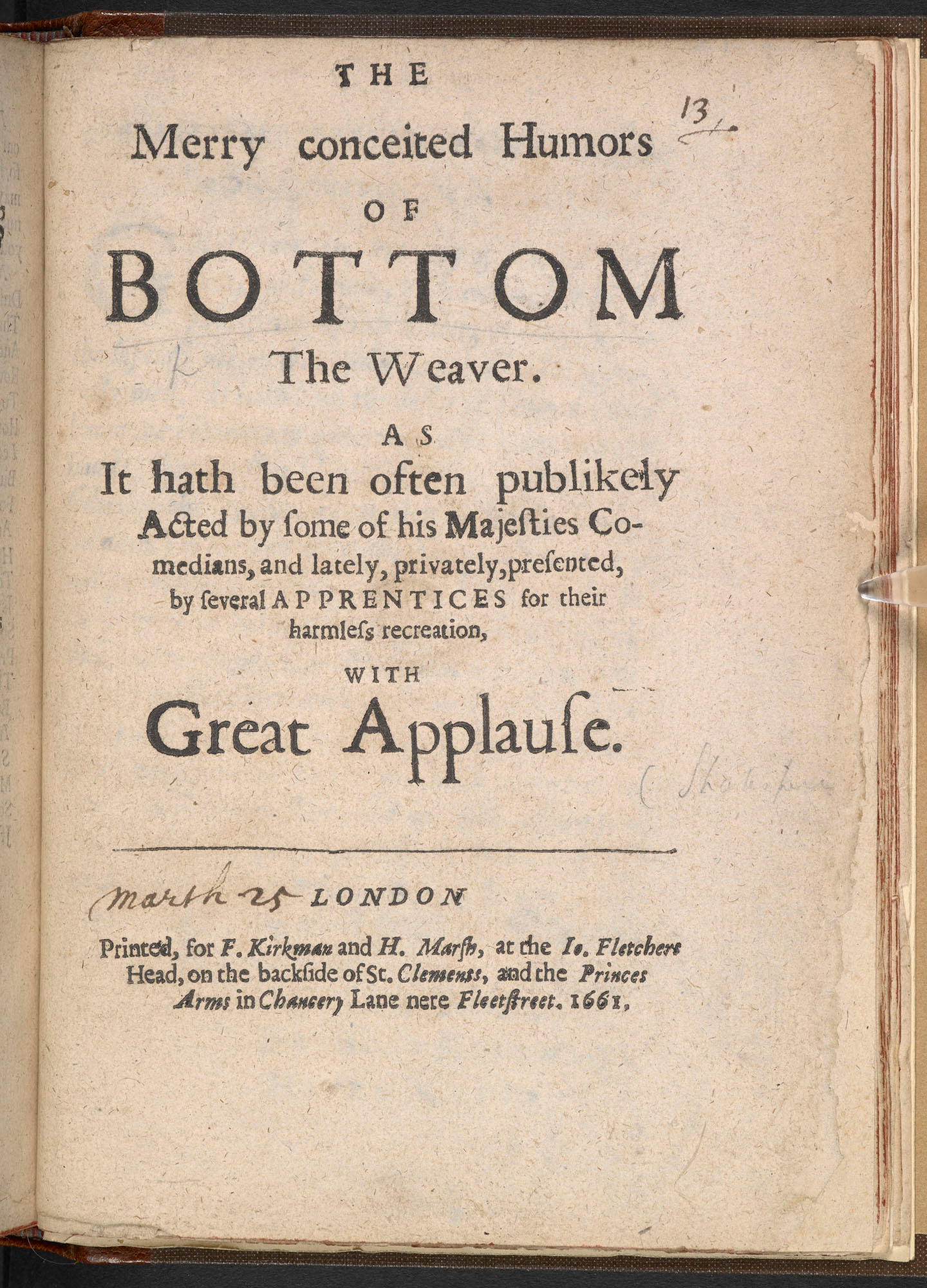 The Merry conceited Humors of Bottom the Weaver, 1661