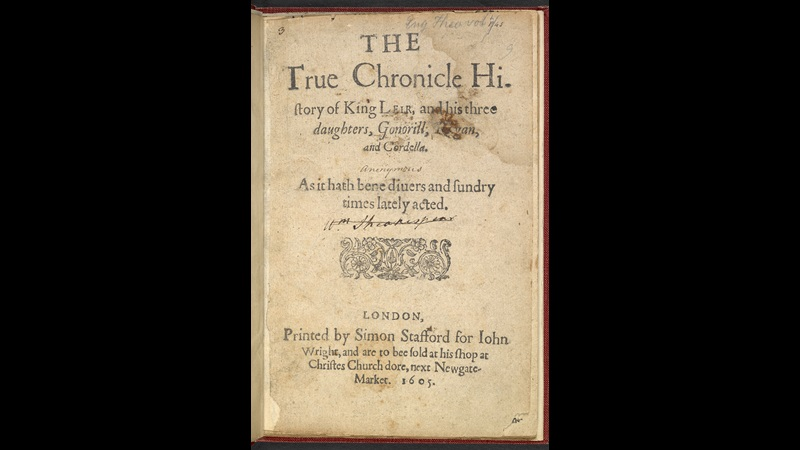 The True Chronicle History of King Leir, 1605