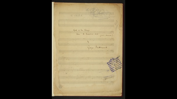 George Butterworth: Songs based on A.E. Housman's 'A Shropshire Lad', Add MS 54369