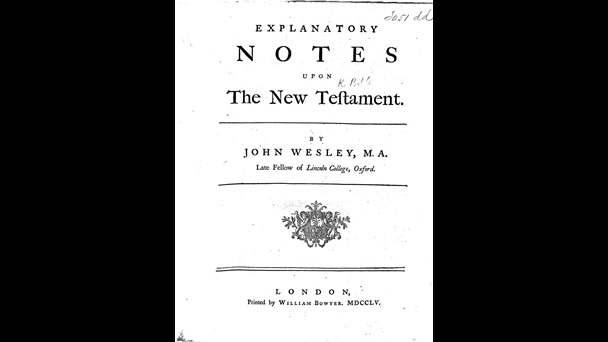Wesley's Explanatory notes upon the new Testament
