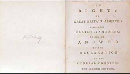 The Rights of Great Britain Asseted against the Claims of America