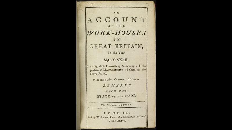 An account of the work-houses in Great Britain, 1786