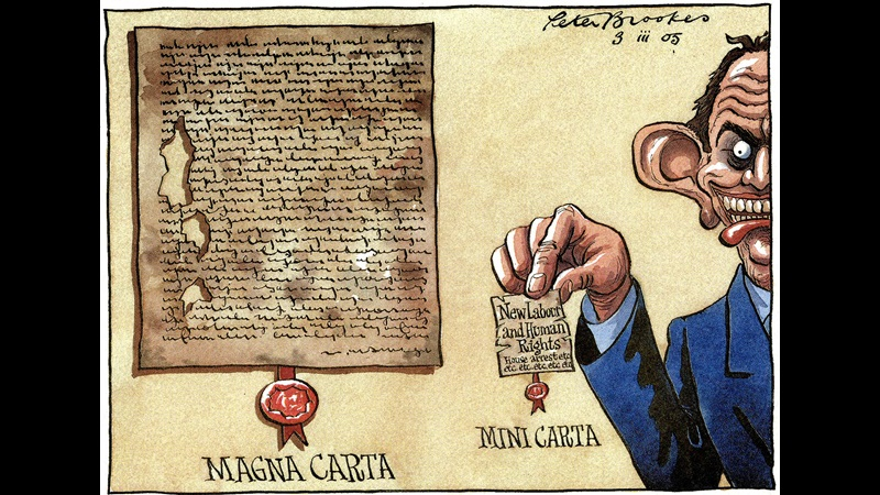 Cartoon satirises the Prevention of Terrorism Bill (2005), depicting the then Prime Minister, Tony Blair, holding a 'Mini Carta' entitled 'New Labour and Human Rights', to his left is a large image of magna carta