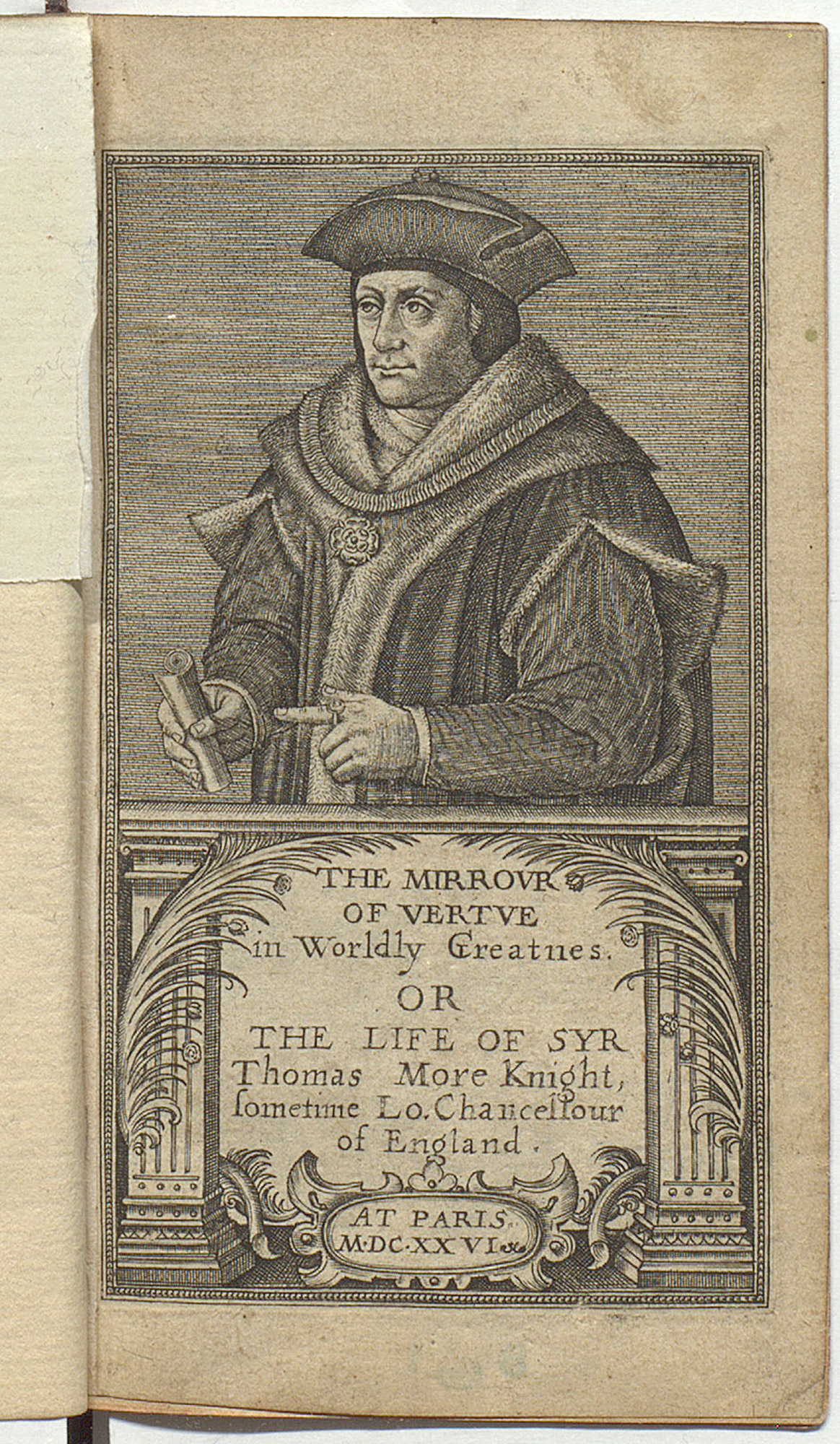 The Mirrour of Vertue in Worldly Greatnes or the life of Sir Thomas More