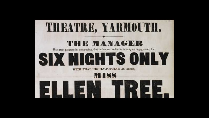 Theatre, Yarmouth. The manager has great pleasure in announcing, that he has succeeded in forming an engagement, for six nights only with that highly-popular actress, Miss Ellen Tree, of the Theatre Royal, Covent Garden, also, for the same period, with Mr. G. Bennett, of the Theatre Royal, Drury Lane, who will have the honor of appearing on Monday, 17th August, 1840, upon which occasion will be acted Sheridan Knowles' celebrated play . . . entitled Love. Huon, by Mr. G. Bennett. The Duke, Mr. H. Mellon-Prince Frederick, Mr. Biddell . . . The Countess, by Miss Ellen Tree . . . A comic song by Mr. Munyard. In conjunction will be produced (for the second time) a drama of peculiar construction, entitled the Ladies' Club! . . . Major Mortar . . . Mr. W. Davidge. Hon. Mr. Derby . . . Mr. S. Davis - Mr. Twankay . . . Mr. Biddell . . .,  [Great Yarmouth], printed by C. Sloman, King-Street, Yarmouth, [1840], 49 x 19 cm, N.Tab.2012/6(1ii) (199)