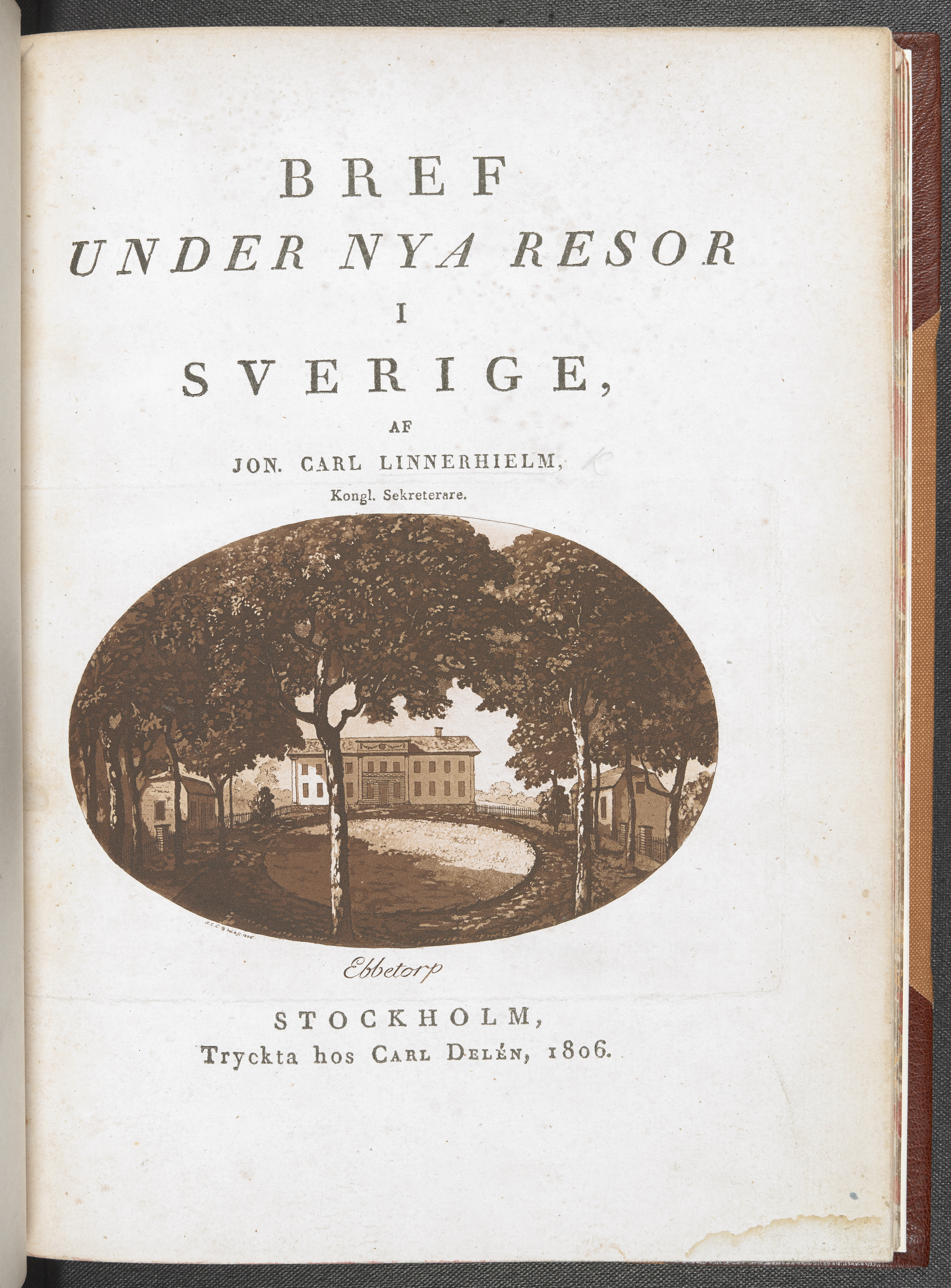 The titlepage of Jonas Carl Linnerhielm's text 'Bref under nya Resor i Sverige' (1806).