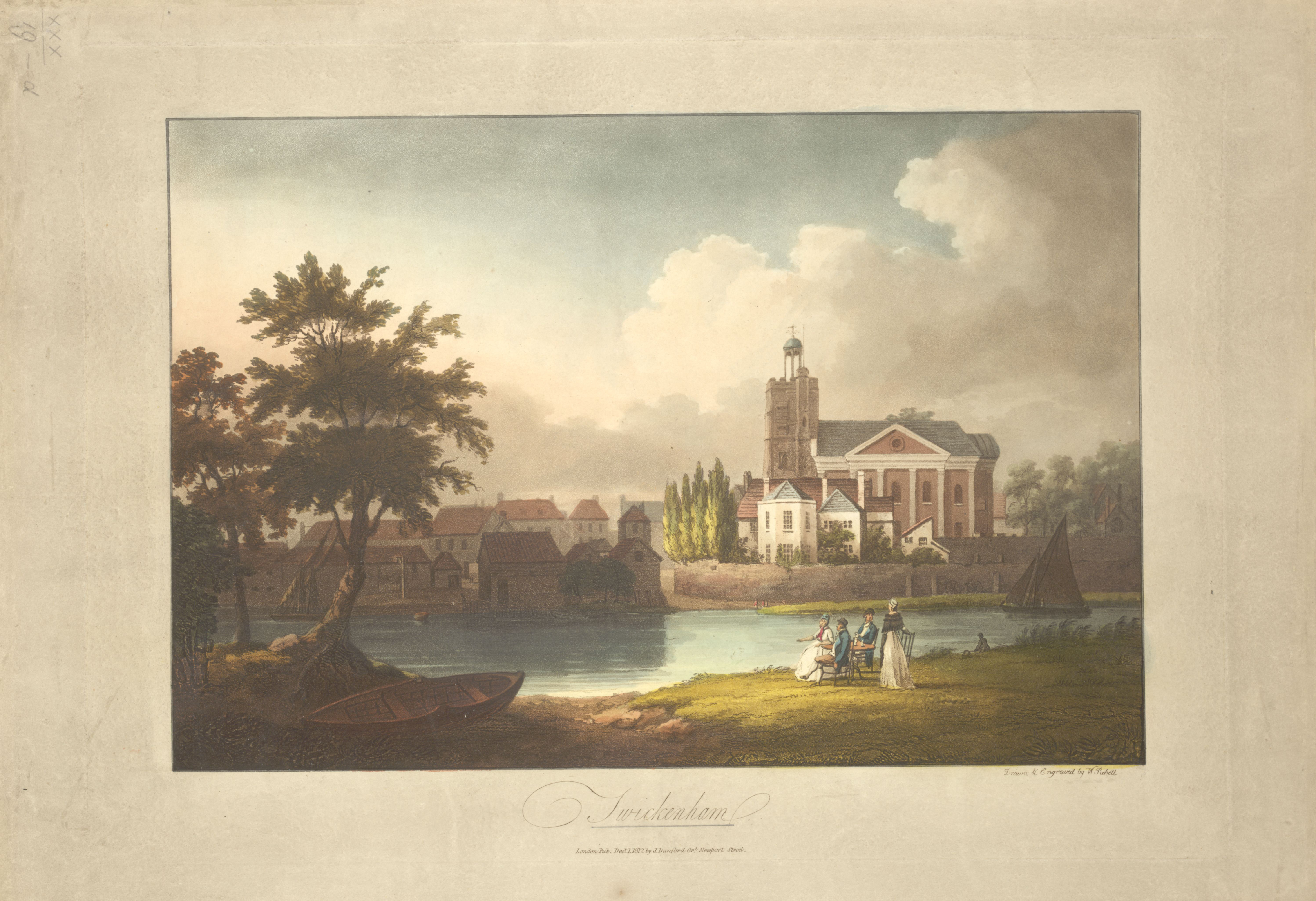 Elegant figures sitting by a river; a boat on the shore beneath a tree; a sailing boat on the right-hand side; buildings, including the church of St. Mary the Virgin, on the opposite bank. Twickenham. / Drawn & Engraved by W. Pickett. William Pickett, 1792-1820, artist, printmaker. London : Pub Decr 1 1812 by J. Dunford Grt Newport Street., [December 1 1812]