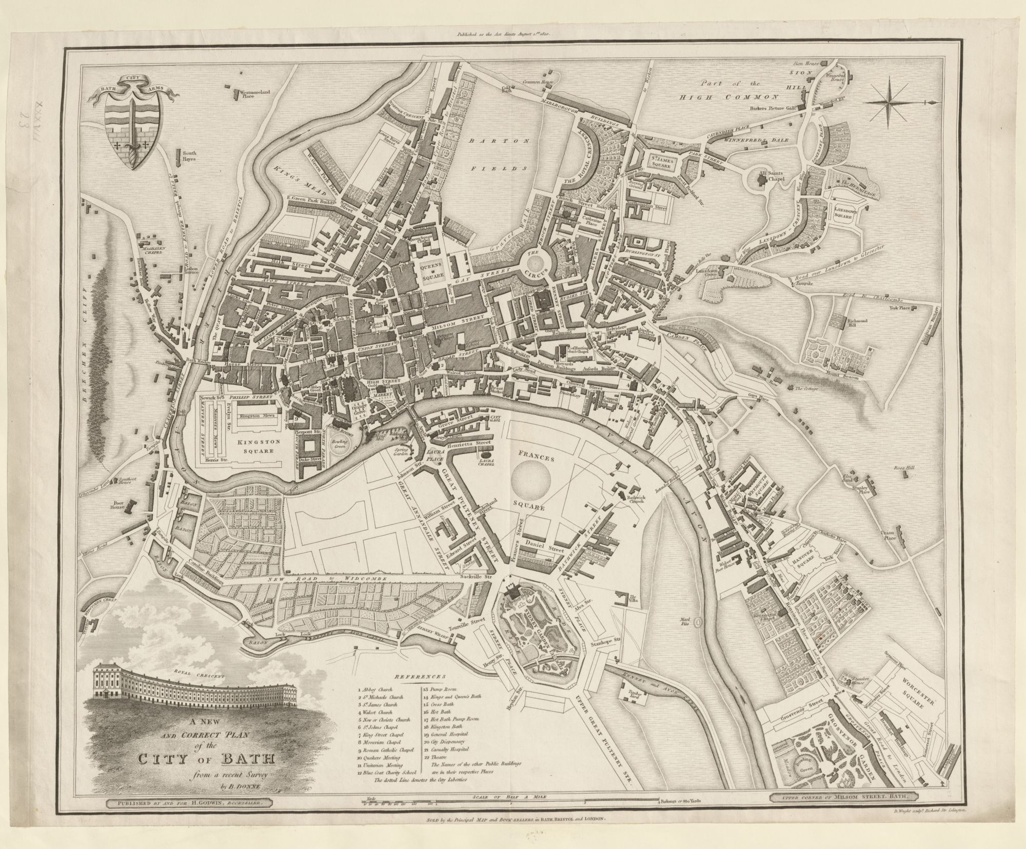 A NEW AND CORRECT PLAN of the CITY OF BATH / from a recent Survey. by B. DONNE., Benjamin Donne, 1729-1798, surveyor., [Bath] : Published by and for H. Godwin, Bookseller. Upper Corner of Milsom Street, Bath. Published as the Act directs August 1.st 1810. : Sold by the Principal Map and Book-Sellers, in Bath, Bristol and London., [1810.], Maps K.Top.37.23.