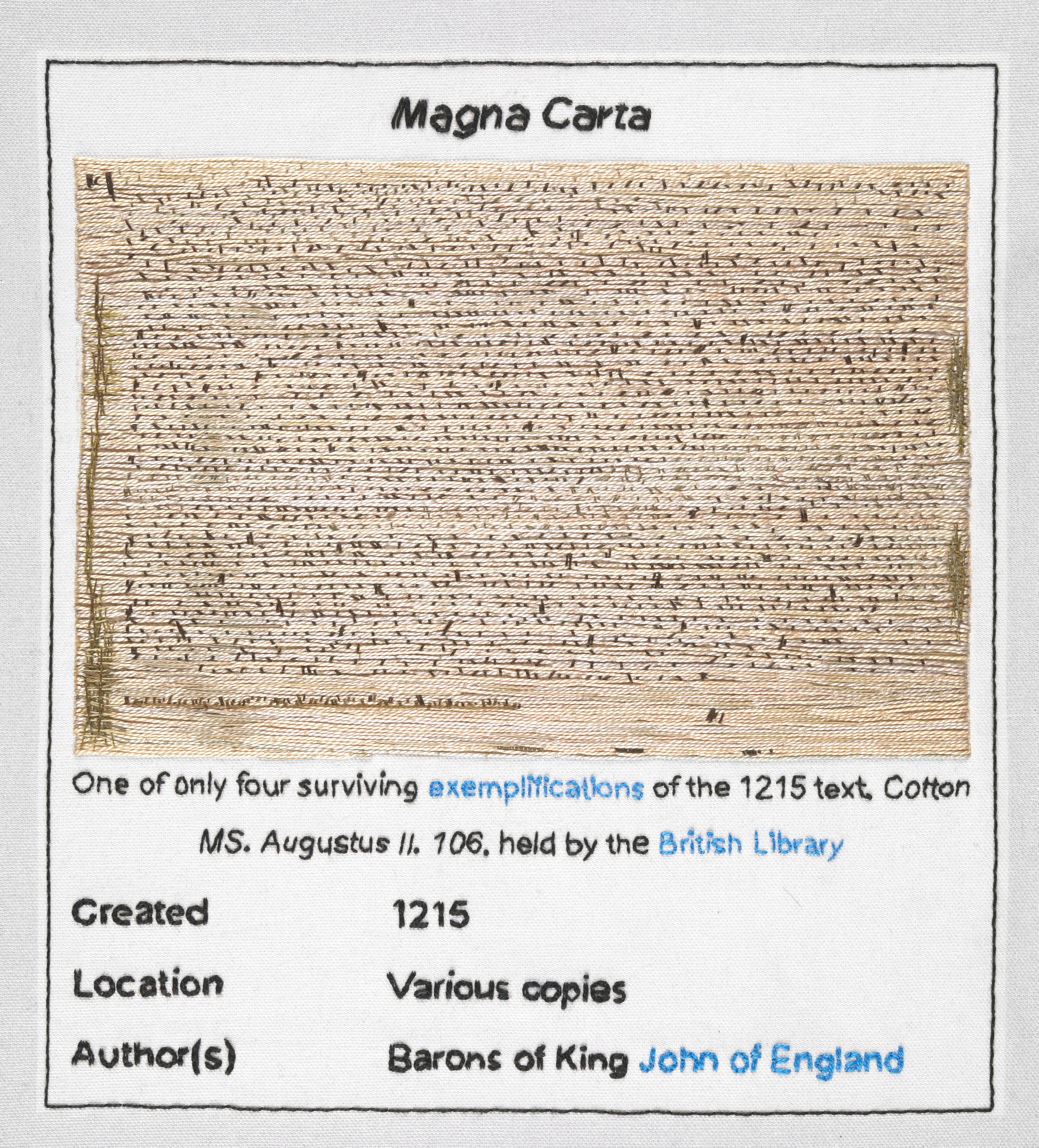 Detail of one of only four surviving 1215 Magna Carta documents, held by the British Library. Stitched by Pam Keeling, Embroiderers' Guild (East Midlands Region). Part of Magna Carta (An Embroidery) by Cornelia Parker Photograph © British Library
