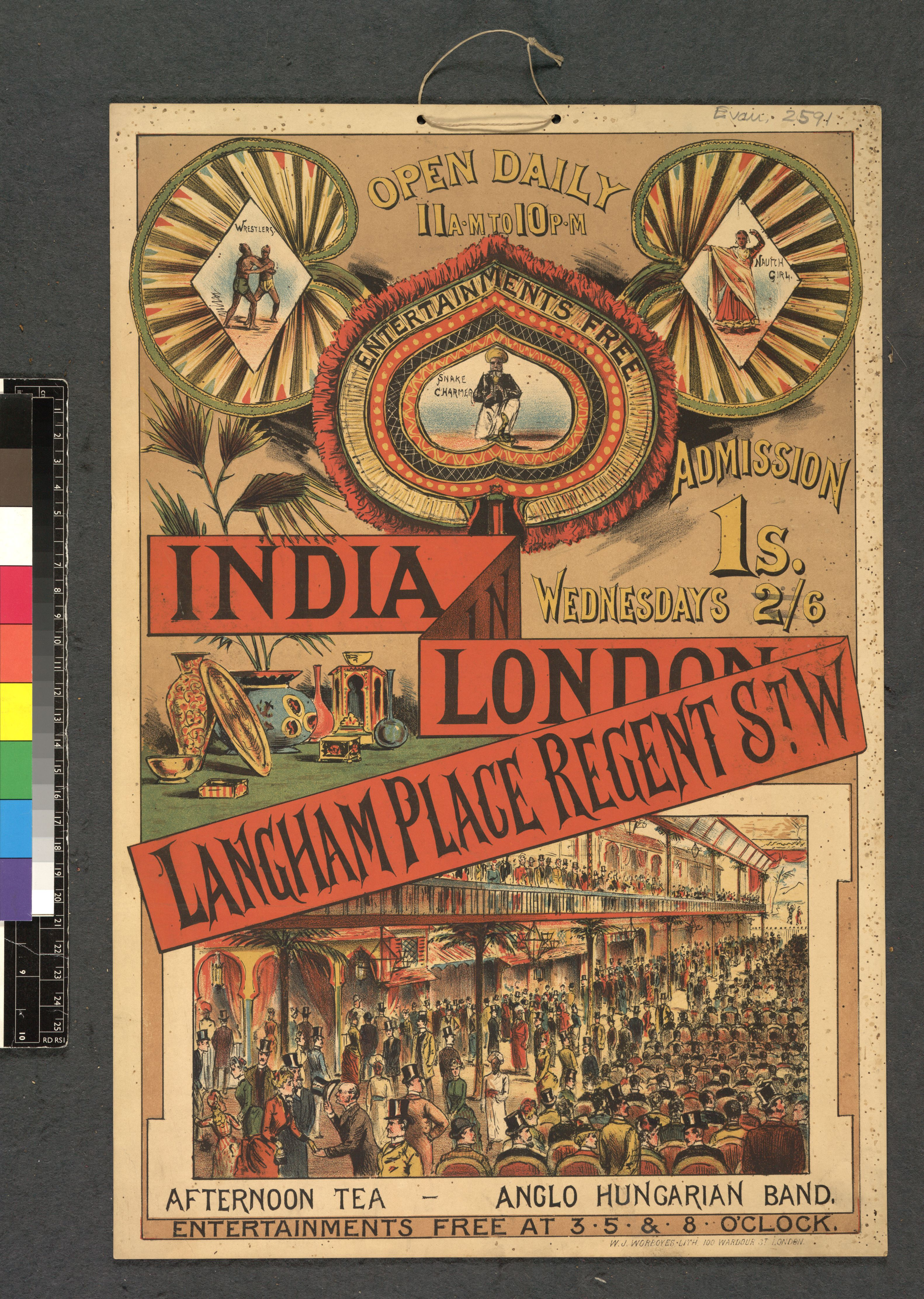 Poster for a daily exhibition at Langham Place, Regent Street, London, 1886. The snake charmer, wrestlers and dancing girl performing at Langham Place would have been regarded with curiosity, just as South Asian people at the exhibition were seen as 'a prodigious wonder' according to one Indian observer. Image credit: Courtesy of the British Library Board