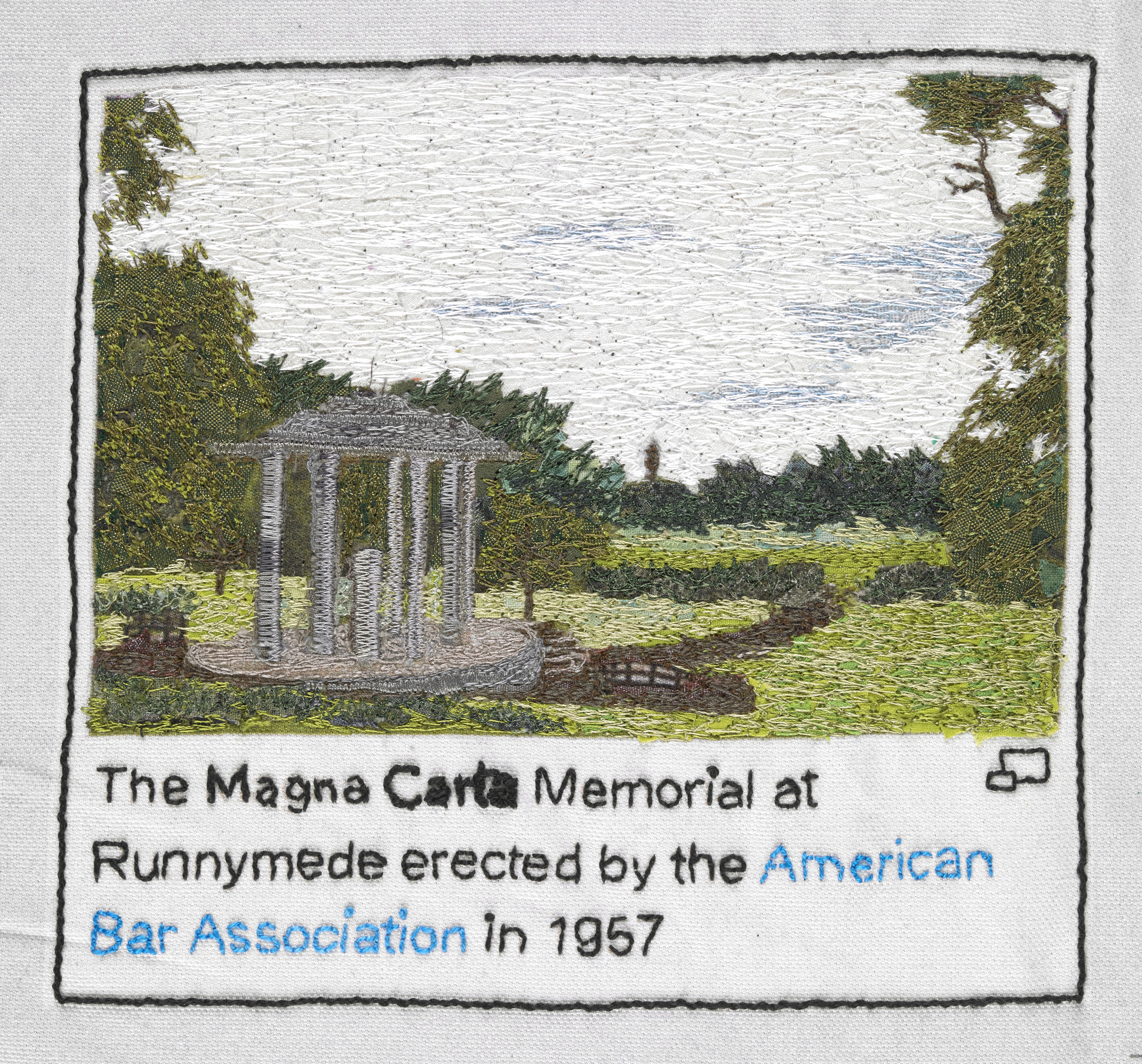 Magna Carta Memorial at Runnymede, stitched by Sian Kibblewhite, Embroiderers' Guild (West Midlands Region). Part of Cornelia Parker's Magna Carta (An Embroidery) at the British Library.