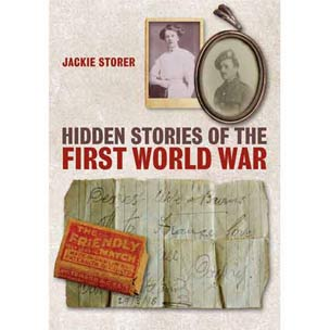 Image of front cover of Hidden Stories of the First World War