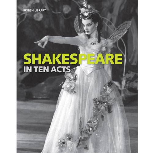 Shakespeare Shop range Shakespeare in Ten Acts exhibition book