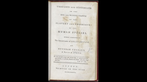 Printed title page from Ottobah Cugoano's book, Thoughts and sentiments on the evil and wicked traffic of the slavery and commerce of the human species