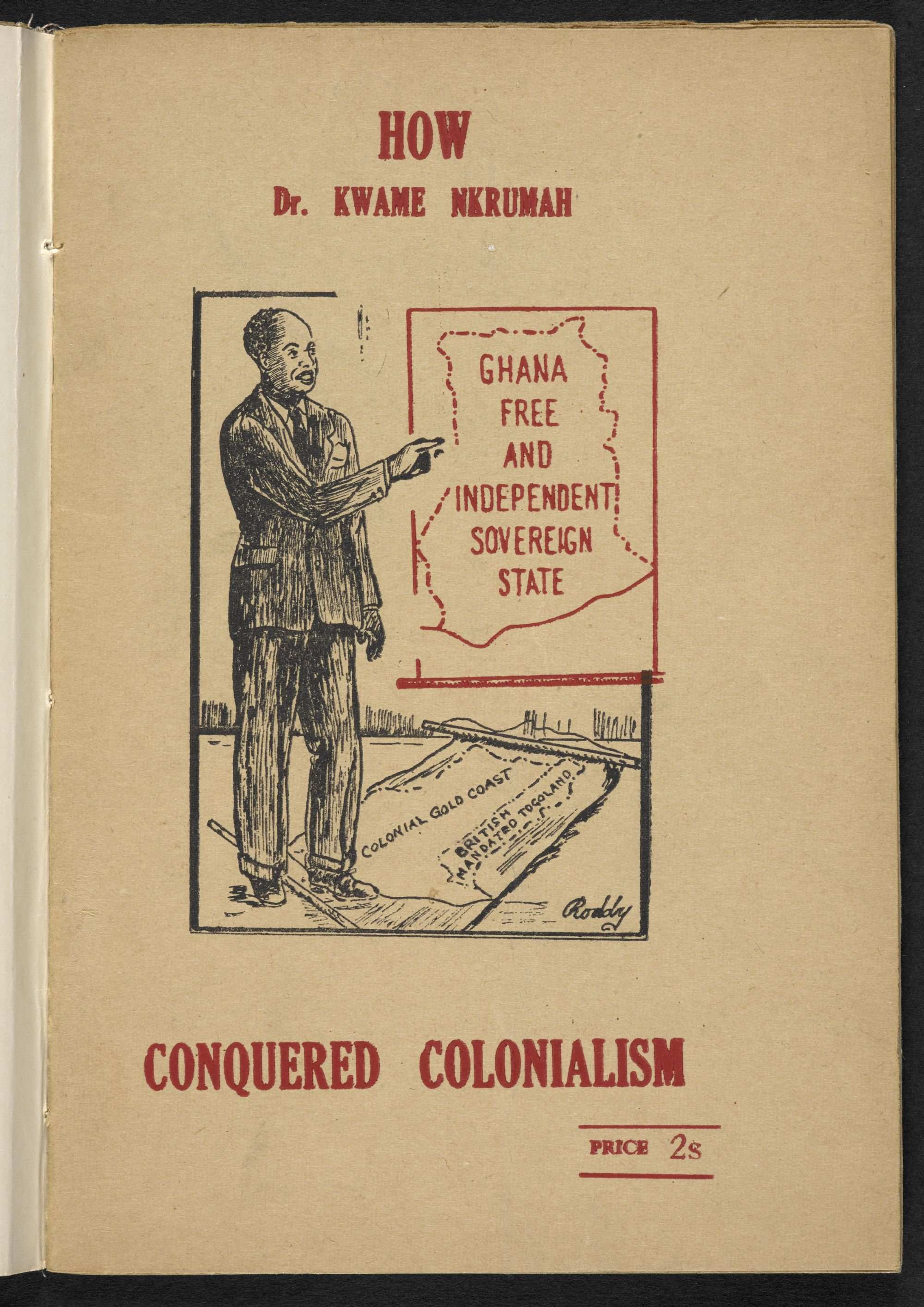This political pamphlet attests to the wide influence of Kwame Nkrumah (1909–72), Ghana's first president.
