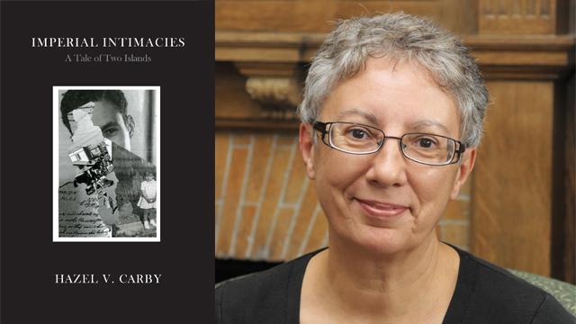 Hazel Carby in Conversation Imperial Intimacies