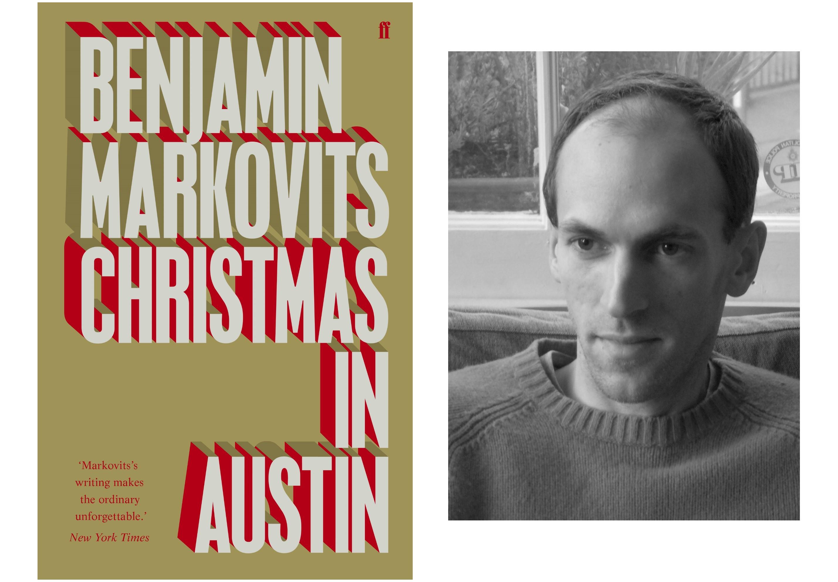 Benjamin Markovits: Christmas in Austin