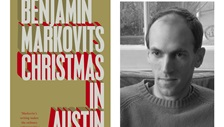 Book cover art from Benjamin Markovits' novel Christmas in Austin, next to a black and white photograph of the author