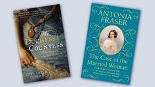 Books covers of The Case of the Married Woman: Caroline Norton by Antonia Fraser, and The Duchess Countess by Catherine Ostler