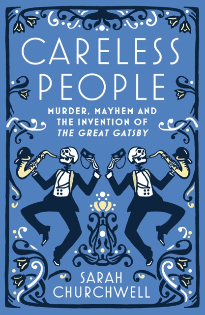 Inventing The Great Gatsby – Careless People cover
