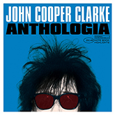 Anthologia – John Cooper Clarke LP