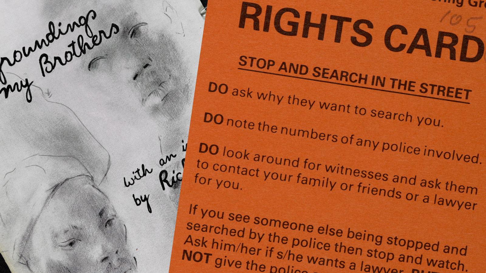 Crop from the front cover for The Groundings With My Brothers and a rights card produced by the North Kensington Police Monitoring Group