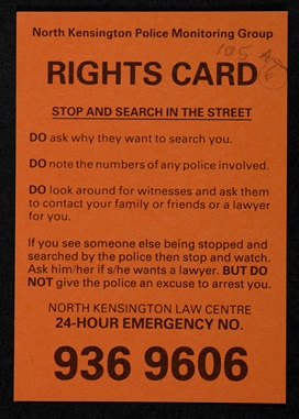 North Kensington Police Monitoring Group, citizen's rights card about stop and search