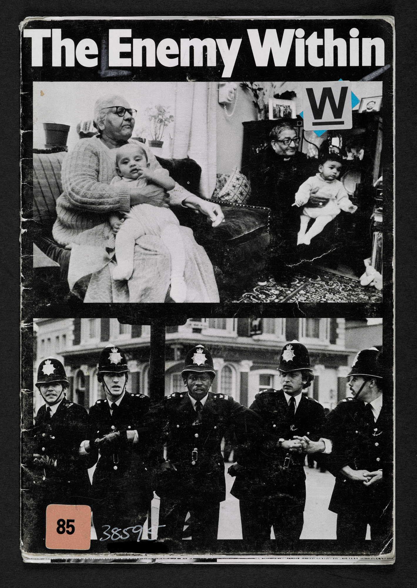 Front cover for The Enemy Within pamphlet, featuring one photograph of a South Asian family and one photograph of white police officers linking arms with a black police officer
